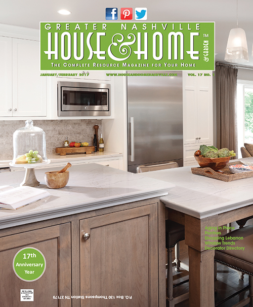 January February 2017 Nashville House And Home And Garden